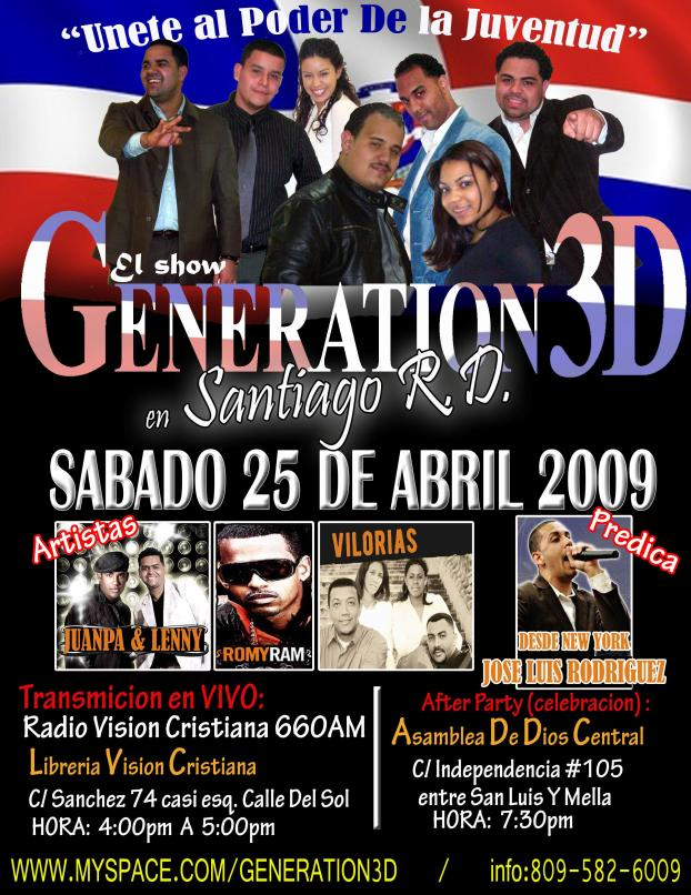 Generation 3D en Santiago Rep. Dominicana, 25 Abril