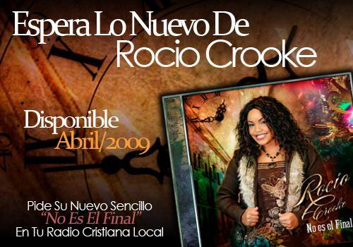 Rocio Crooke NUEVO No Es El Final 2009