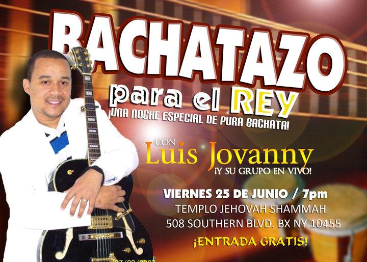 25 Jun - El Bachatazo Al Rey